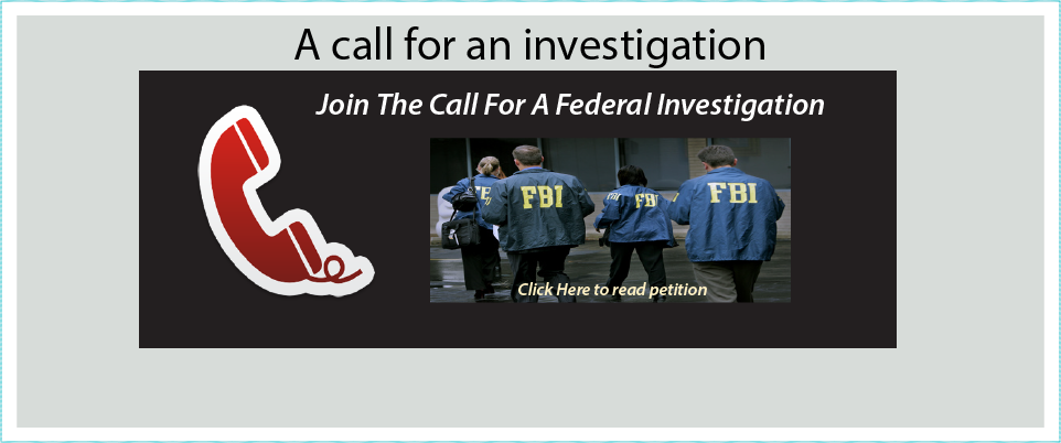 A call For Investigation